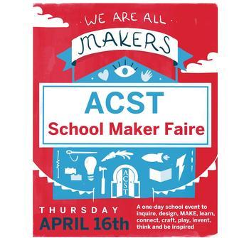 ACST Holds First School Maker Faire