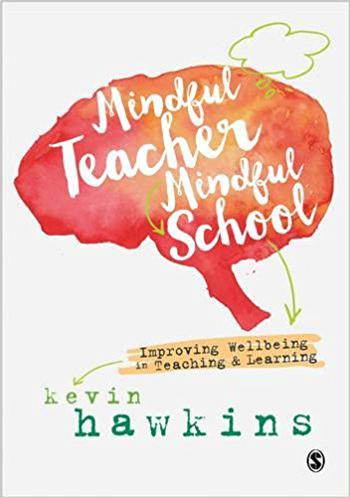 Mindful Teacher, Mindful School: A Must-Read for Every Educator