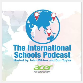 The International Schools Podcast with Dr. Kristen MacConnell, Director of the Teacher Training Center Programs